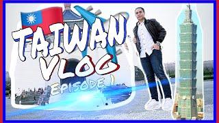 EXPLORING TAIWAN (Day 1)