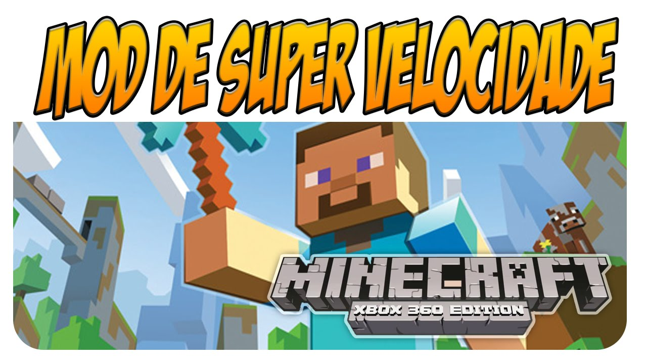 Minecraft Xbox 100 Mod Tutorial: Como Instalar MOD no Minecraft - MOD Super  Velocidade - Tutorial #10