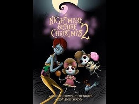 shoud there be a nightmare before christmas 2 - YouTube