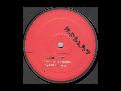 ROBERT HOOD - Range      (Superman/Range - [M-Plant])