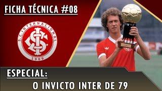 Ficha Técnica #08 - O Invicto Inter de 79
