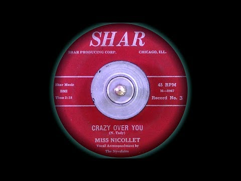 Miss Nicollet with The Novelairs - Crazy over You (1960)