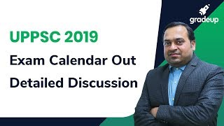 UPSC/ State PCS 2019 Exam Video Series: UPPSC 2019 Exam Calendar Out: Detailed Disscussion