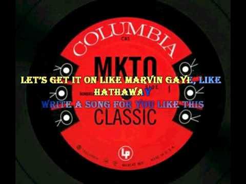 MKTO   -Classic -Lyrics