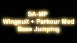 SA-MP Wingsuit + Parkour Mod Base Jumping[+Download!!!!]