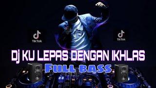 Remix terbaru!!! KU LEPAS DENGAN IKHLAS - Lesty