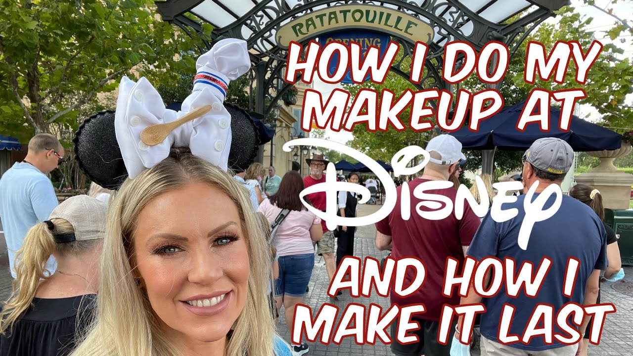How I Do My Makeup at Disney World To Make It Last & A GIVEAWAY!