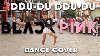 [KPOP IN PUBLIC] BLACKPINK   '뚜두뚜두 DDU DU DDU DU' DANCE COVER | @blackpinkofficial