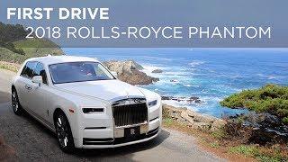 First Drive | 2018 Rolls Royce Phantom | Driving ca
