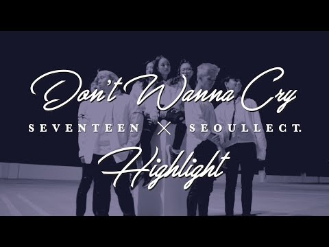 Seventeen - Don't Wanna Cry   Highlight | Seoullect. Cover