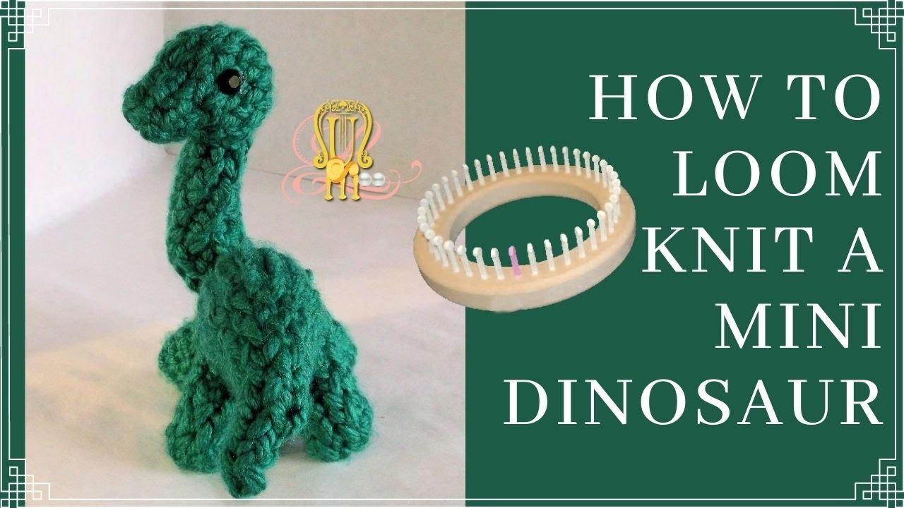 How to Loom Knit a Dinosaur - YouTube
