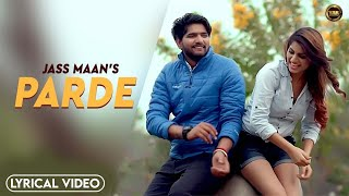 Parde - Jass Maan | Shivjot | Mistabaaz | Latest Punjabi Song 2021 | New Punjabi Song 2021