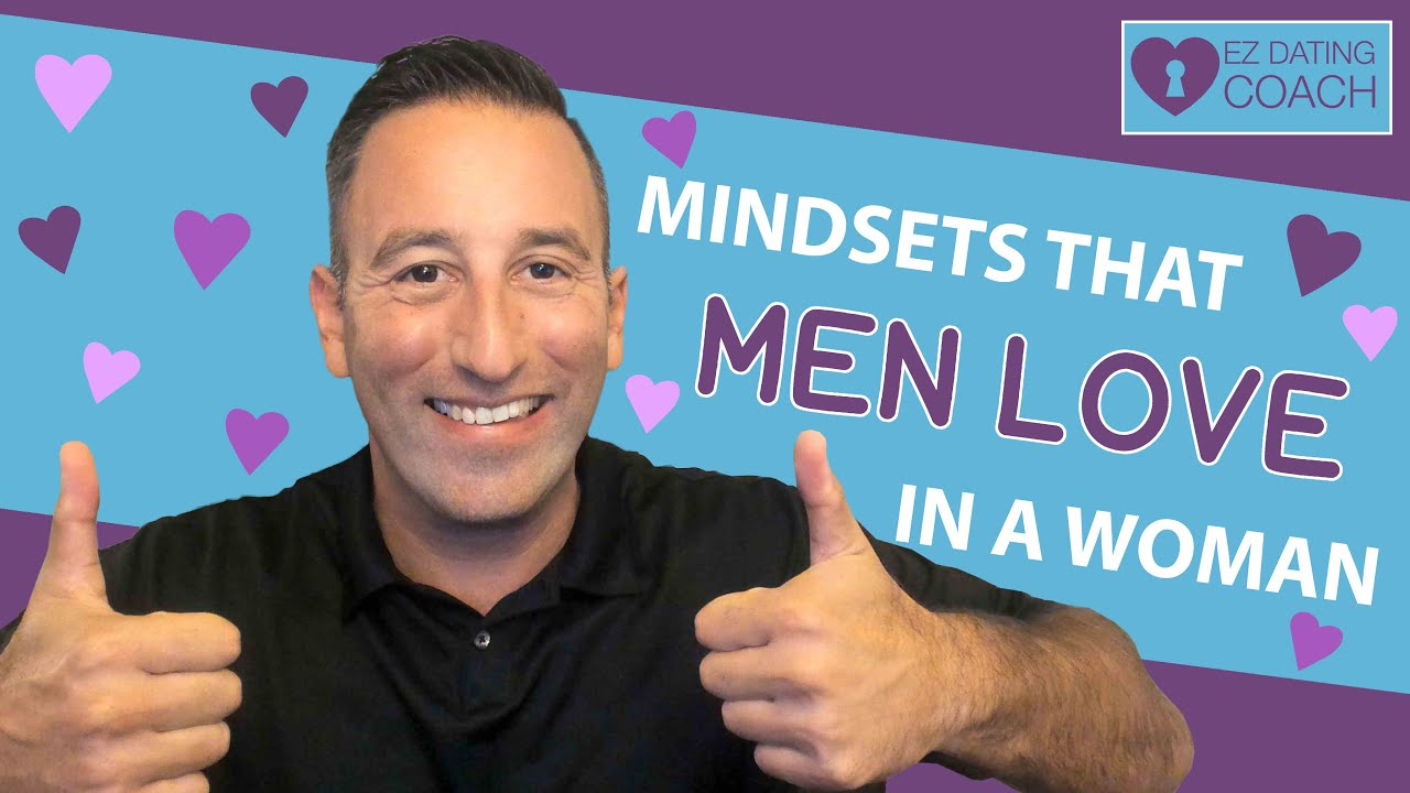 5 Sexy Mindsets Men LOVE in Women