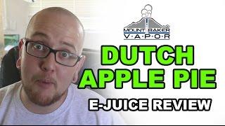 Mt. Baker Vapor E Juice Review: Dutch Apple Pie
