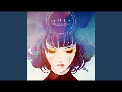Gris, Pt. 2