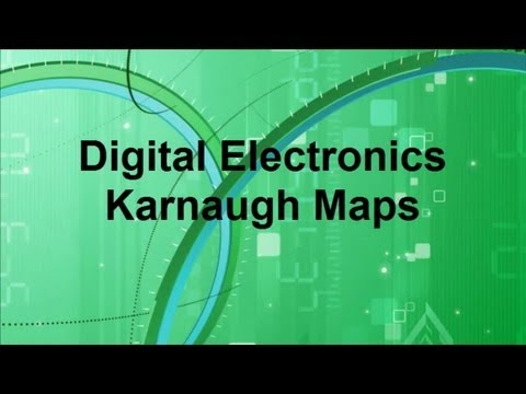 Digital Electronics -- Karnaugh Maps