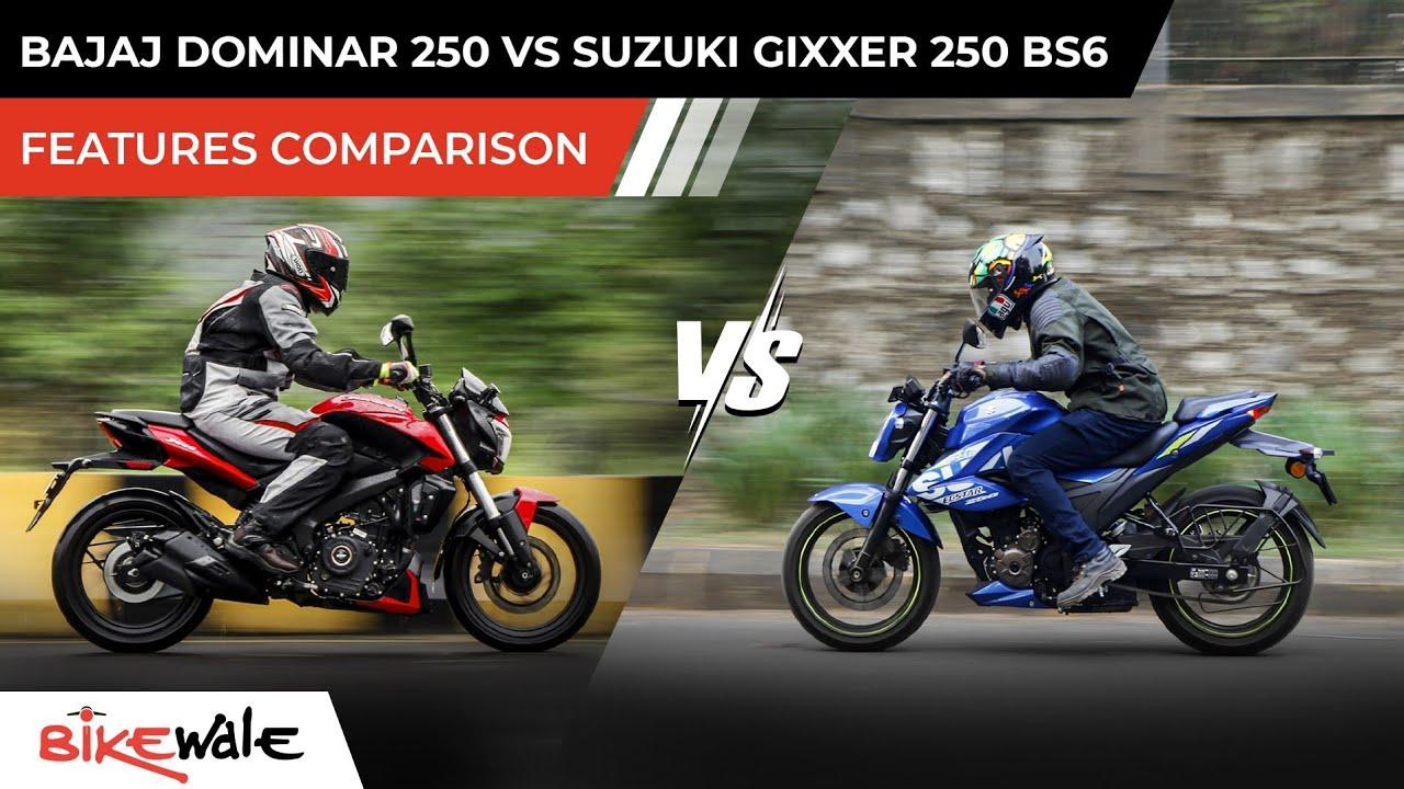 Bajaj Dominar 250 BS6 Vs Suzuki Gixxer 250 BS6   FEATURES COMPARISON   Which One To Buy?   BikeWale