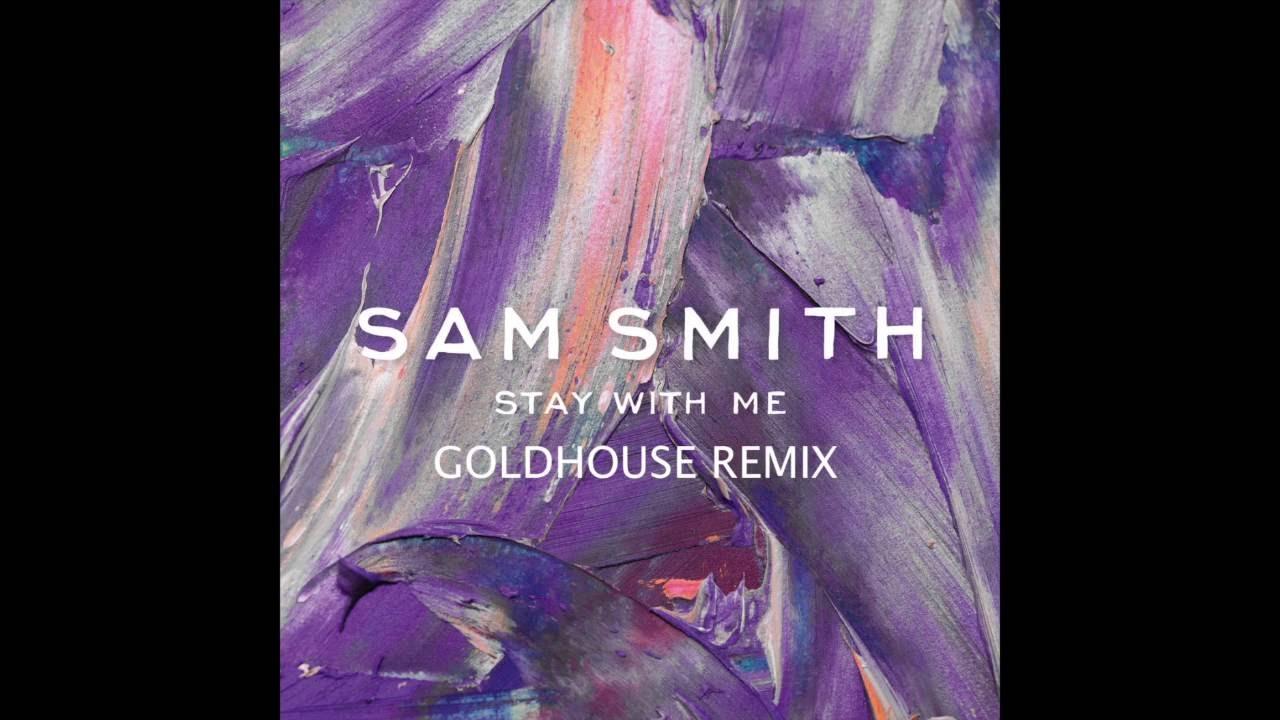 sam smith stay with me remix