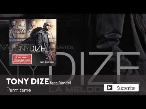 Tony Dize - Permitame ft. Yandel [Official Audio]
