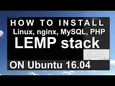How To Install Linux, Nginx, MySQL, PHP LEMP Stack In Ubuntu 16.04