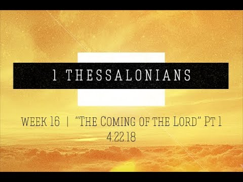 The Coming Of The Lord- Part 1