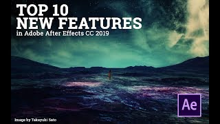 Top 10 new features After Effects CC 2019
