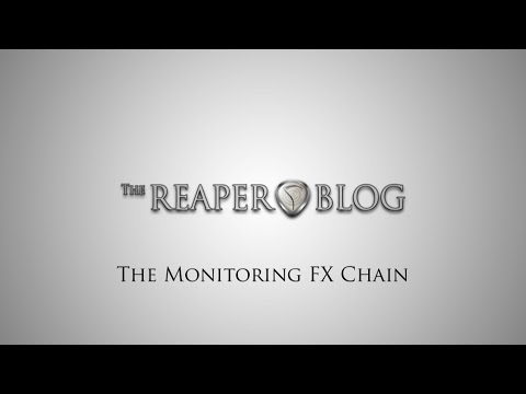 The Monitoring FX Chain