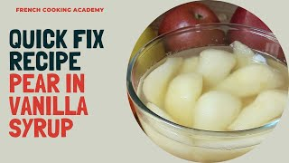 Stewed pears in vanilla syrup | Quick fix dessert (ready in 10 minutes)