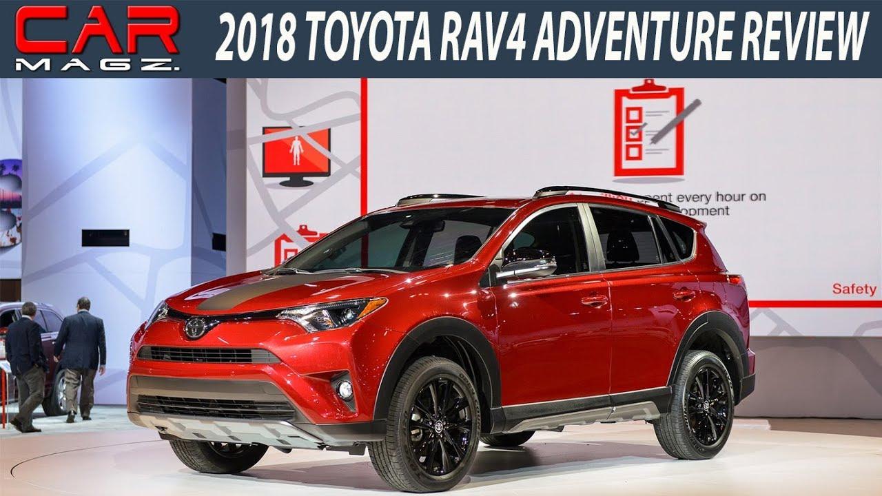 2018 Toyota RAV4 Adventure: Specs, Design, Price >> 2018 Toyota Rav4 Adventure Review Specs And Price
