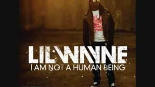 Lil Wayne I Am Not A Human Being Lyrics In Description