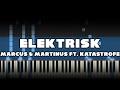 Marcus & Martinus ft. Katastrofe - Elektrisk Piano Tutorial Synthesia MIDI