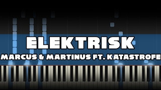 Marcus & Martinus ft. Katastrofe - Elektrisk Piano Tutorial Synthesia MIDI