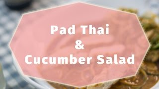Pad Thai And Asian Cucumber Salad | Cooking With A Point