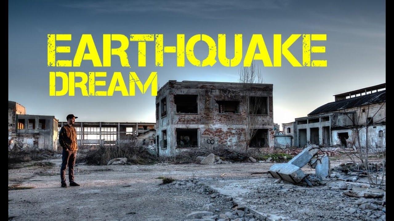 Earthquake what dreams dream interpretation 75