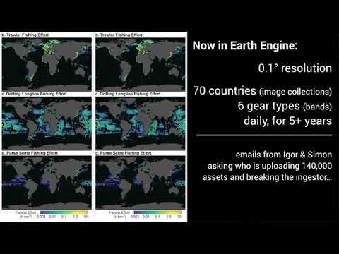 Earth Engine User Summit 2017: David Kroodsma, Global Fishing Watch