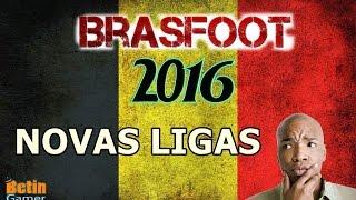 BRASFOOT 2016 - LIGAS ADICIONAIS (ATUALIZADO)