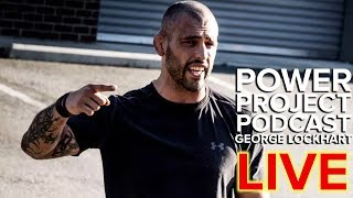 Mark Bell's Power Project Live with George Lockhart & Dan Leith