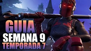 COMO COMPLETAR TODAS LAS MISIONES DE LA SEMANA 9 TEMPORADA 7 - Fortnite Battle Royale