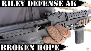 Riley Defense AK47 - Broken Hope...