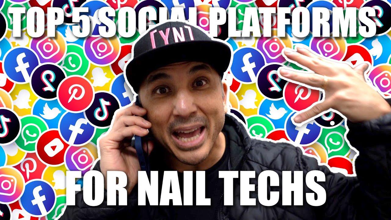 Top 5 Social Platforms for Nail Techs | Vlog 72