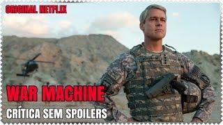 War Machine - Crítica sem Spoilers | Original Netflix