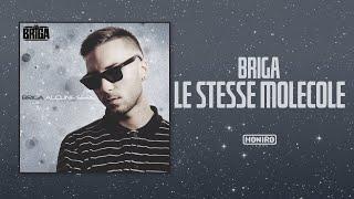 BRIGA - 14 - LE STESSE MOLECOLE