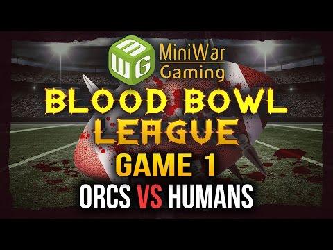 Blood Bowl League Season 2 Game 1 - Orcs vs Humans
