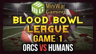 Blood Bowl League Season 2 Game 1 - Orcs vs Humans