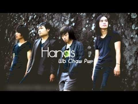 Hands - Wb Chaw Pw (Lyrics on Screen)