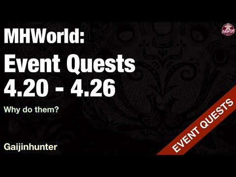 Monster Hunter World: Event Quests [4.20 - 4.26]