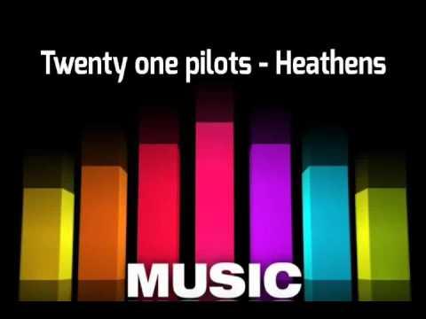 Twenty øne Pilots - heathens (Descargar)