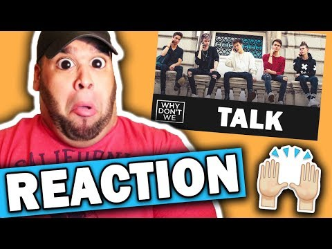 Why Dont We - Talk [REACTION]