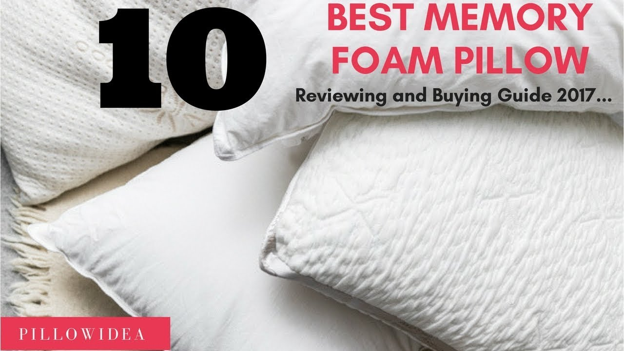 10 Best Memory Foam Pillow Review And Ing Guide 2017 On