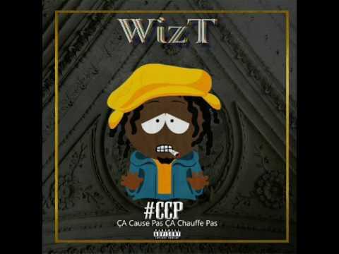 WizT CCP ( New Clip Audio ) 2017 Ça Cause Pas Ça Chauffe Pas. Afrotrap 2017 By Lebandi ATE